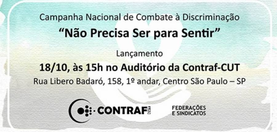 Contraf-CUT lança Campanha Nacional de Combate à Discriminação no dia 18